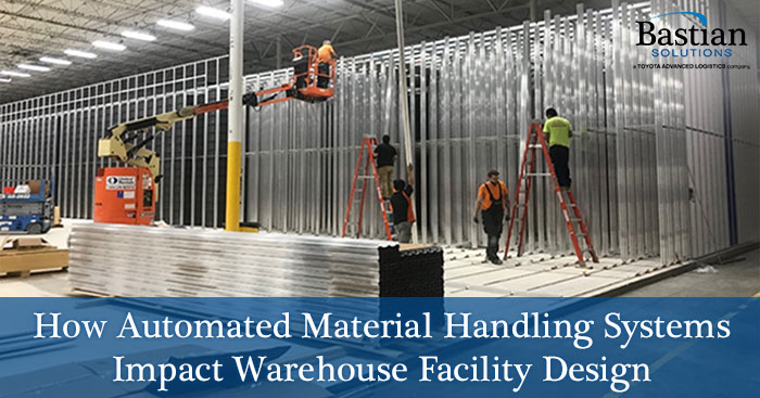 automated-material-handling-influences-warehouse-design