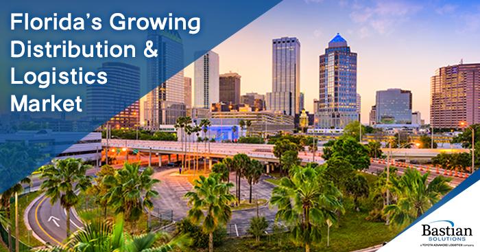 Florida's Growing Distribution & Logistics Market | Bastian